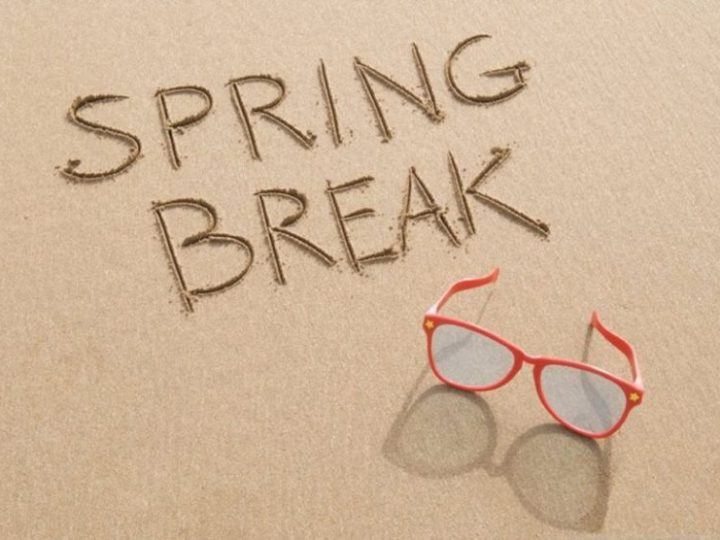 Spring Break is right around the corner