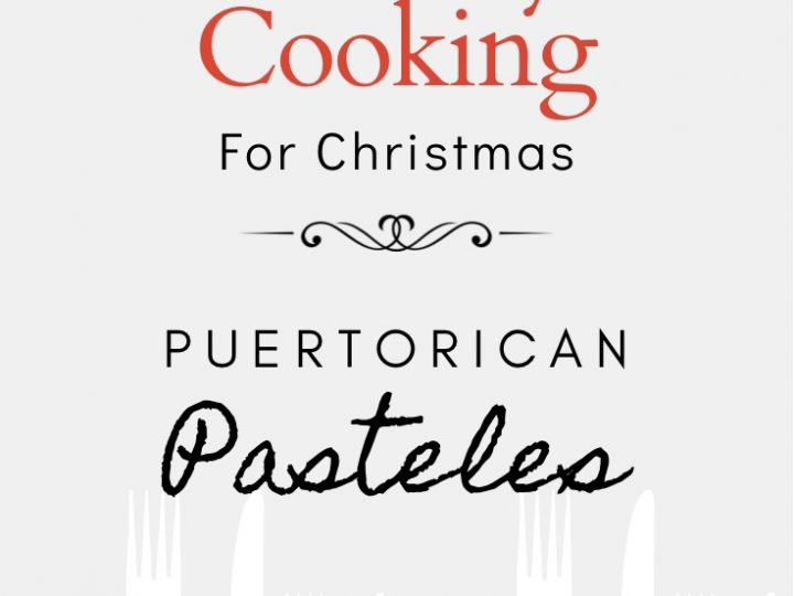 Island Style Cooking For Christmas:  Puertorican Pasteles