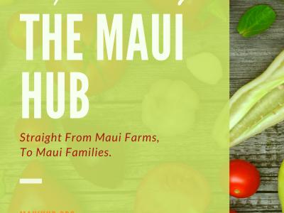 The Maui Hub: Straight From Maui Farms To Maui Families