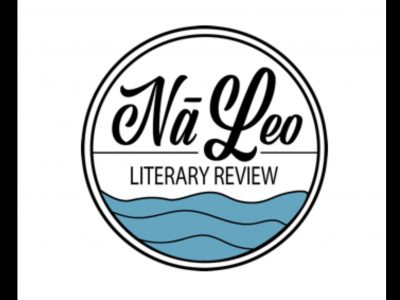 Creative Opportunities With Nā Leo Literary Review: Win Cash, Get Published.