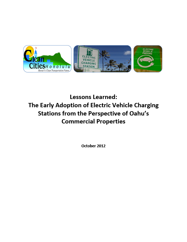 Lessons Learned: The Early Adoption of Electric Vehicle Charging Stations from the Perspective of Oahu's Commercial Properties