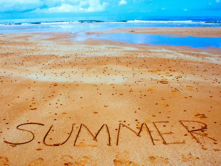 Summer Time – Use it Wisely!
